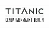 TITANIC Gendarmenmarkt Berlin - Commis de Cuisine